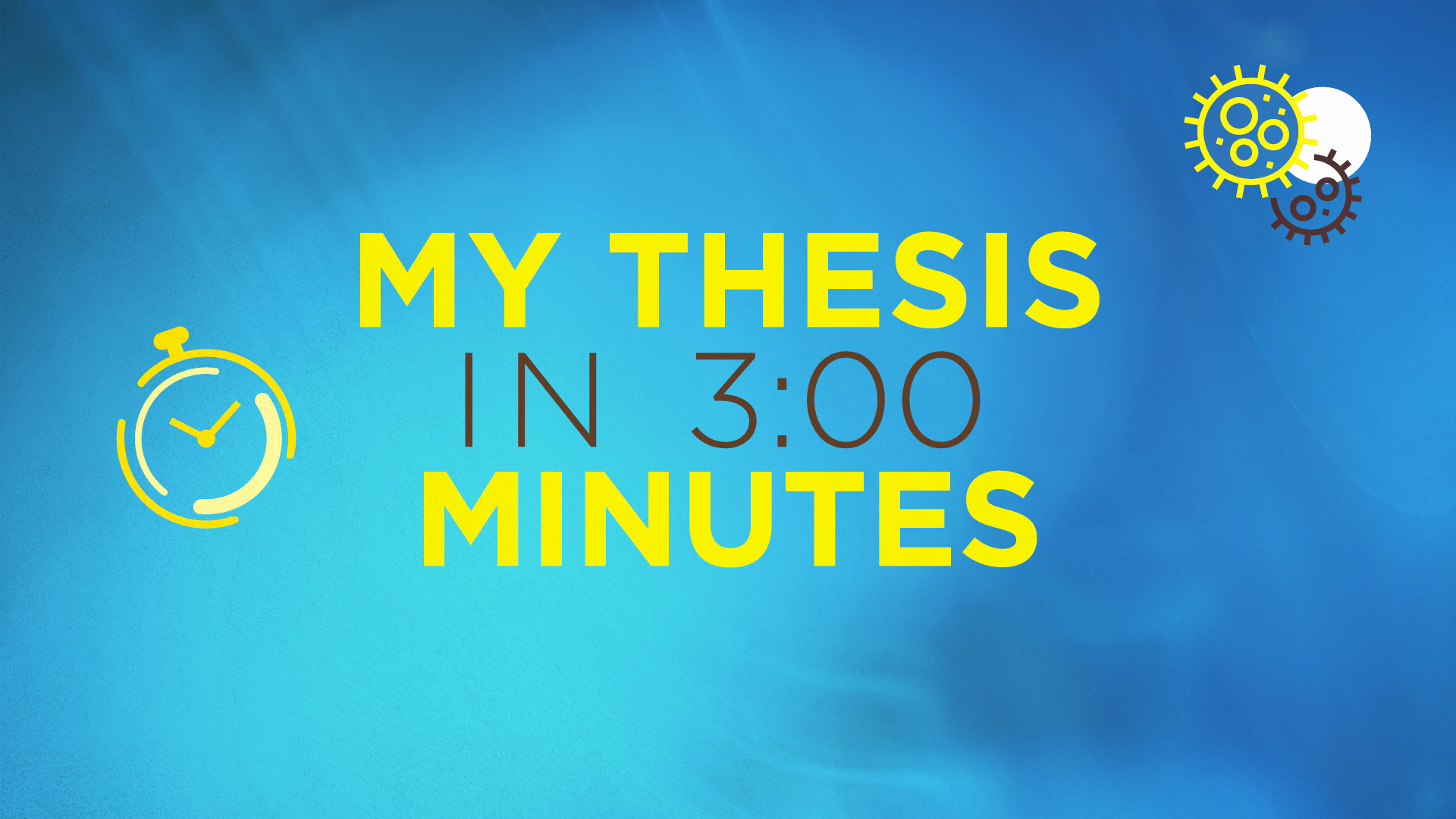 My Thesis in 3:00 Minutes