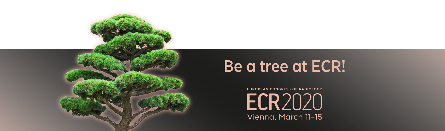 Be a tree at ECR 2020