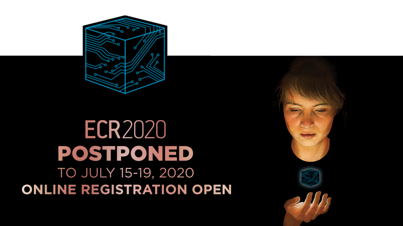 ECR 2020 postponed to July 15-19, 2020
